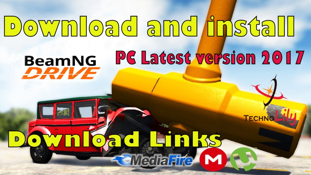 How to Download and install BeamNG.Drive For Free PC Latest Version 2017