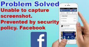 Fix Unable to capture screenshot prevented by security policy Facebook