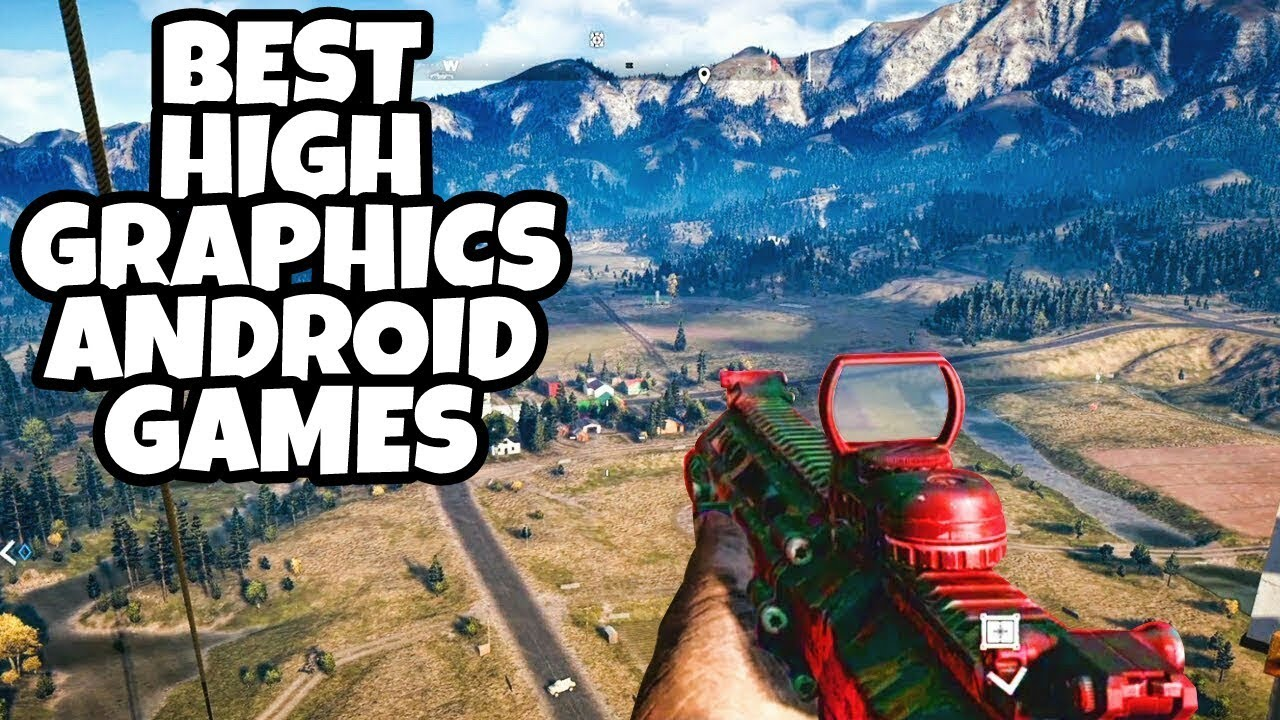 Biggest Games Of 2018 : Top best high graphics android games collection