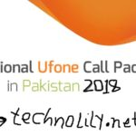Ufone International Call Packages 2018 – Latest
