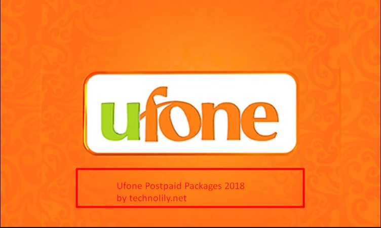Ufone Postpaid Packages 2018