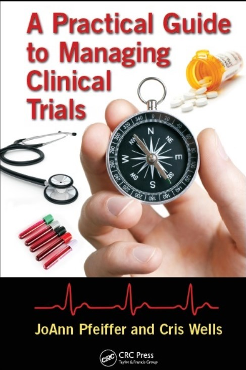 Download A Practical Guide to Managing Clinical Trials 1st Edition PDF Free