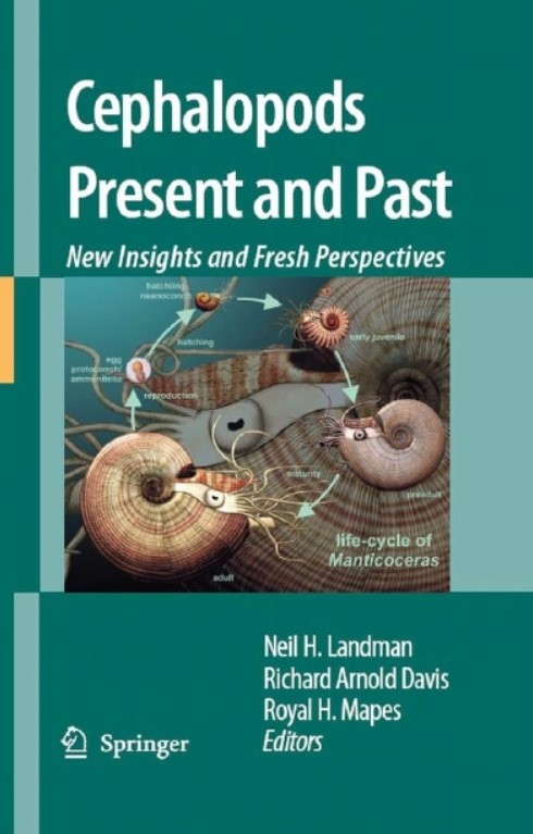 Download Cephalopods Present and Past: New Insights and Fresh Perspectives 2007th Edition PDF Free
