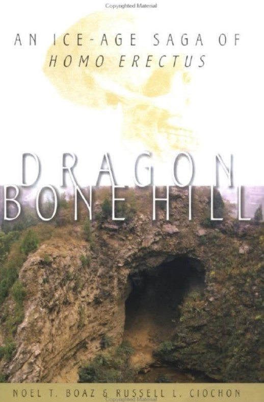 Download Dragon Bone Hill: An Ice-Age Saga of Homo Erectus 1st Edition PDF