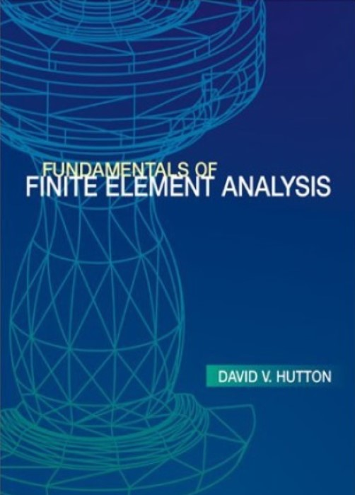 Download FUNDAMENTALS OF FINITE ELEMENT ANALYSIS PDF Free