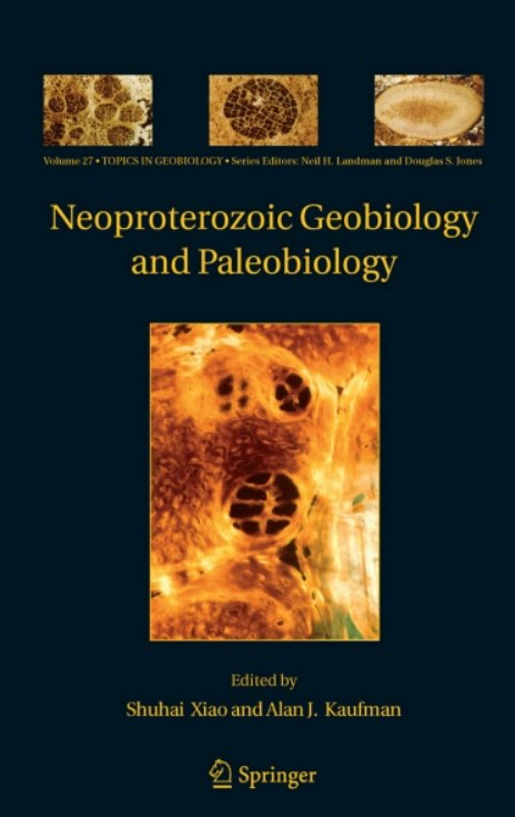 Download Neoproterozoic Geobiology and Paleobiology (Topics in Geobiology) 1st Edition PDF Free