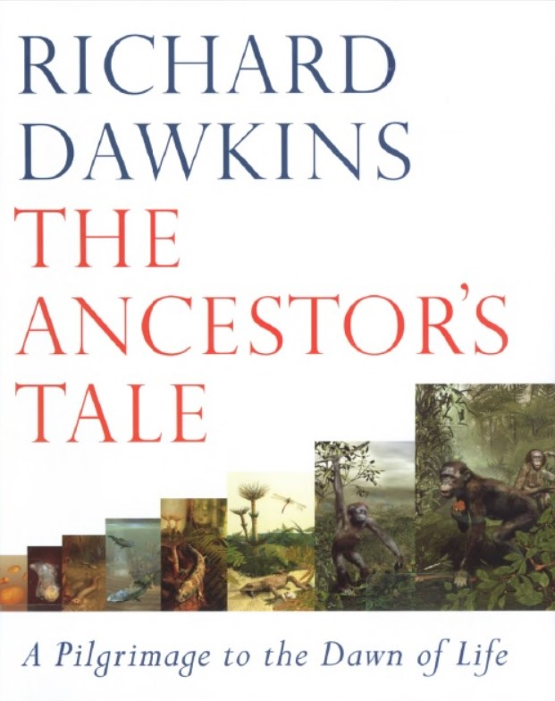 Download The Ancestor's Tale: A Pilgrimage to the Dawn of Life PDF Free