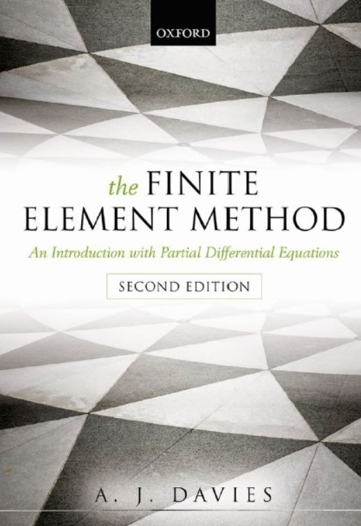 Download The Finite Element Method: An Introduction with Partial Differential Equations 2nd Edition PDF Free