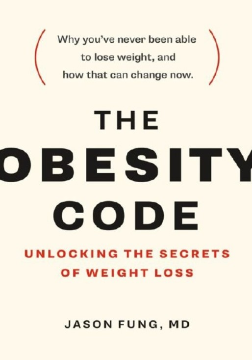 Download The Obesity Code: Unlocking the Secrets of Weight Loss PDF Free