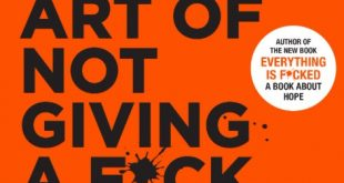 Download The Subtle Art of Not Giving a F*ck: A Counterintuitive Approach to Living a Good Life PDF Free
