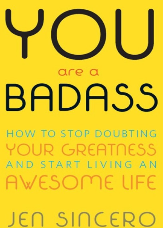 Download You Are a Badass: How to Stop Doubting Your Greatness and Start Living an Awesome Life PDF and Audiobook Free