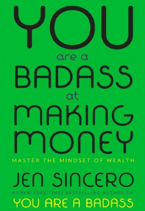 Download You Are a Badass at Making Money: Master the Mindset of Wealth PDF Free