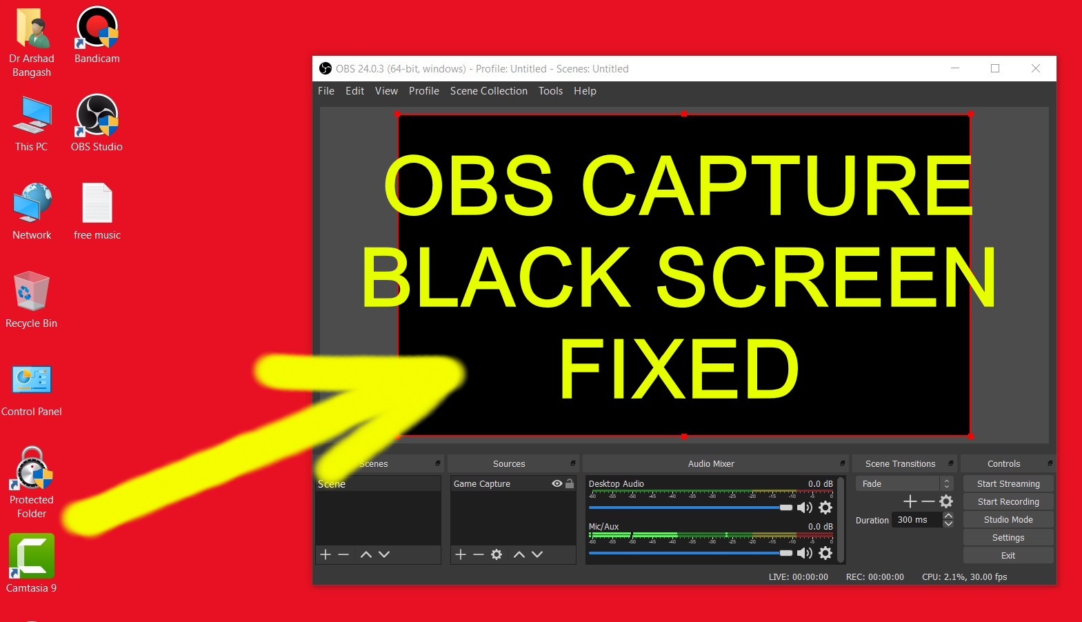 [FIXED 2020] OBS Game Capture Black screen - OBS is not capturing screen display
