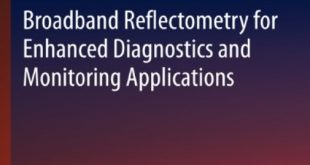 Broadband Reflectometry for Enhanced Diagnostics and Monitoring Applications (Lecture Notes in Electrical Engineering) 2011th Edition PDF Free Download