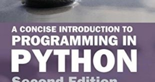 Download A Concise Introduction to Programming in Python, Second Edition (Chapman & Hall/CRC Textbooks in Computing) 2nd Edition PDF Free