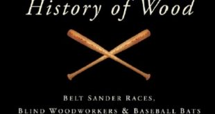 Download A Splintered History of Wood: Belt-Sander Races, Blind Woodworkers, and Baseball Bats PDF Free
