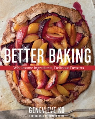 Download Better Baking – Wholesome Ingredients, Delicious Desserts PDF Free