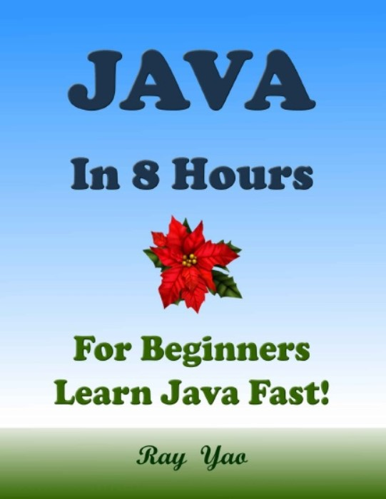 Download JAVA: In 8 Hours, For Beginners, Learn Coding Fast PDF Free