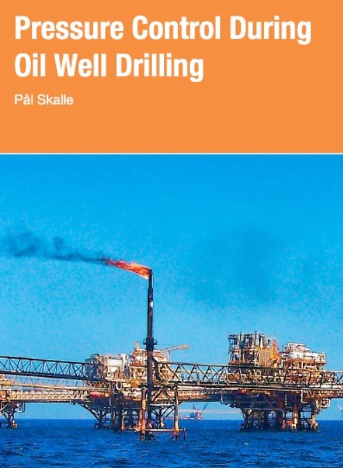 Download Pressure Control During Oil Well Drilling PDF Free