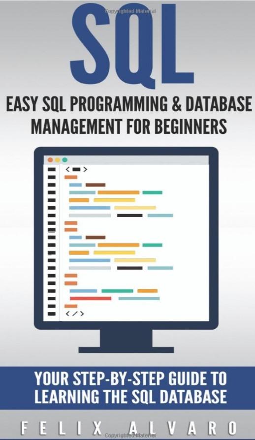 Download SQL: Easy SQL Programming & Database Management For Beginners PDF Free