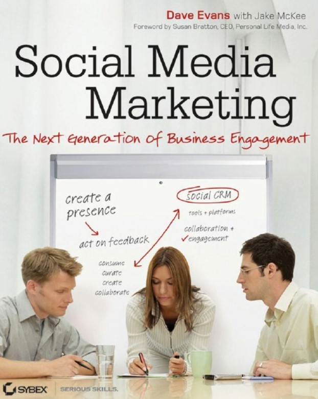 Download Social Media Marketing: The Next Generation of Business Engagement PDF Free