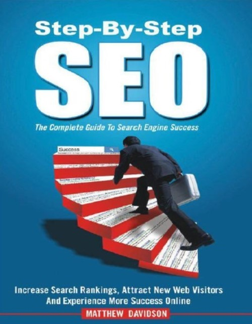 Download Step-By-Step SEO: The Complete Guide To Search Engine Success PDF Free