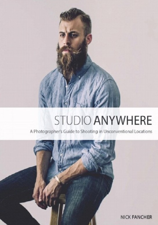 Download Studio Anywhere: A Photographer's Guide to Shooting in Unconventional Locations PDF Free