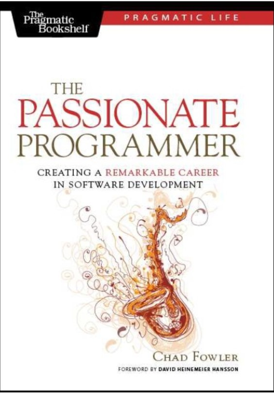 Download The Passionate Programmer: Creating a Remarkable Career in Software Development PDF Free