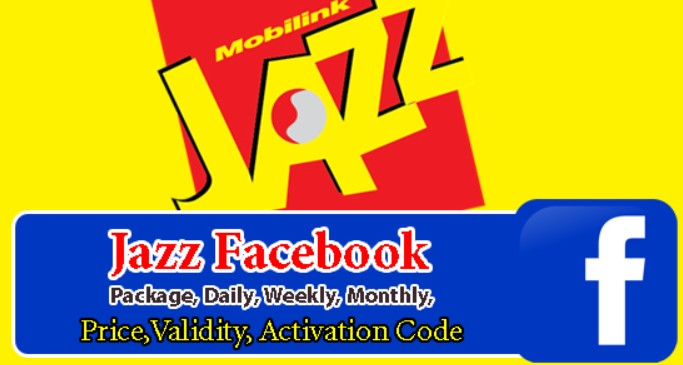 Jazz Facebook Packages, Daily, Weekly, Monthly, Price, Validity, Activation Code 2020
