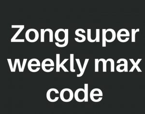 Zong Super weekly max