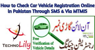 How to Check Car Vehicle Registration Online in Pakistan Through SMS & Via MTMIS 2020