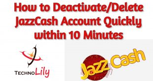 How to Deactivate/Delete JazzCash Account Quickly within 10 Minutes