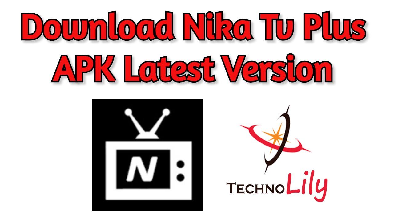 Download Nika Tv Plus APK Latest Version 2021